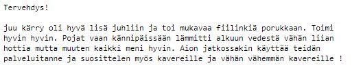 Kylpytynnyrin vuokraus Piikkiö - Lainatynnyri - Kokemuksia
